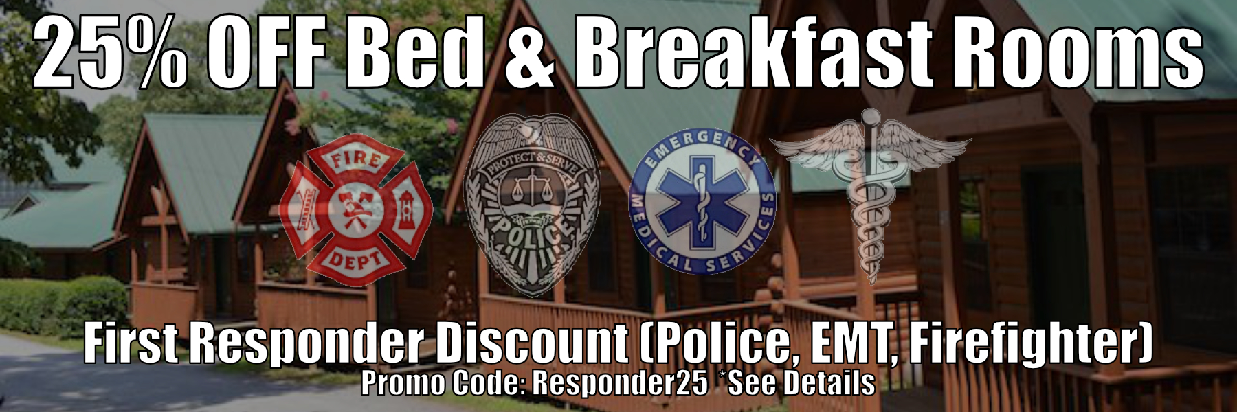 25% Off Lodging First Responders